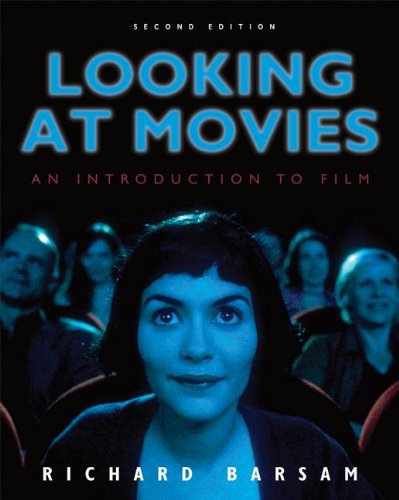 9780393171303: Looking at Movies: An Introduction to Film (Second Edition)