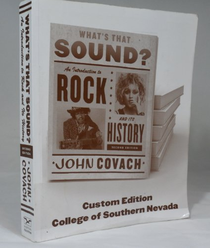 9780393179972: What's That Sound? An Introductionto Rock and Its History 2nd Edition Custom Edition for College of
