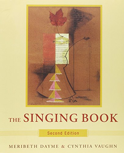 The Singing Book (with 2 CDs), Second: Vaughn, Cynthia, Dayme,