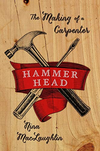 9780393239133: Hammer Head: The Making of a Carpenter