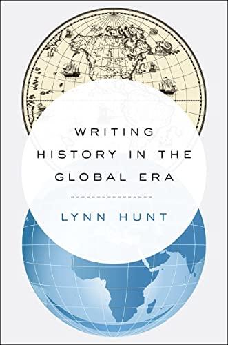 9780393239249: Writing History in the Global Era