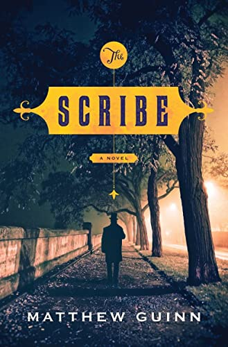 The Scribe: A Novel (SIGNED, PRISTINE BRAND NEW COPY)