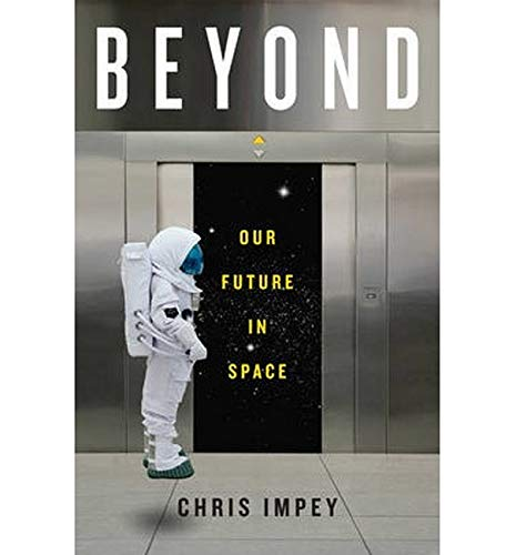 9780393239300: Beyond: Our Future in Space