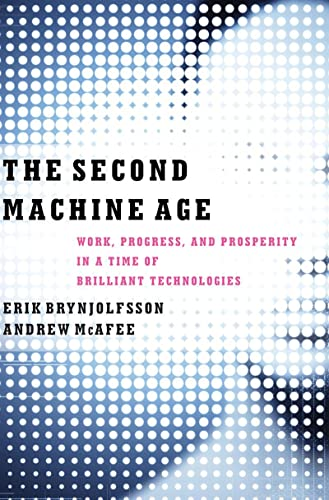 9780393239355: The Second Machine Age: Work, Progress, and Prosperity in a Time of Brilliant Technologies