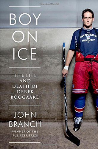 9780393239393: Boy on Ice: The Life and Death of Derek Boogaard