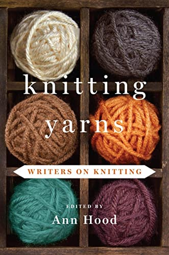 9780393239492: Knitting Yarns: Writers on Knitting