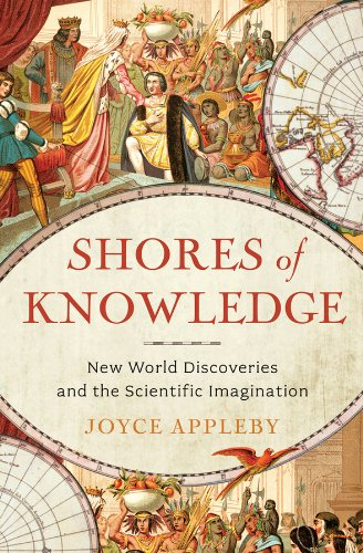 9780393239515: Shores of Knowledge: New World Discoveries and the Scientific Imagination