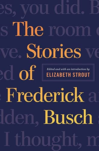 9780393239546: The Stories of Frederick Busch