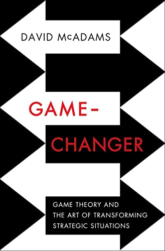 9780393239676: Game-Changer: Game Theory and the Art of Transforming Strategic Situations