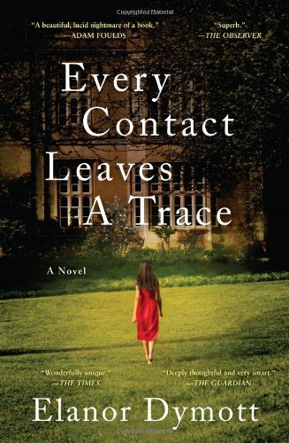 9780393239775: Every Contact Leaves A Trace: A Novel