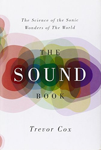 9780393239799: The Sound Book: The Science of the Sonic Wonders of the World