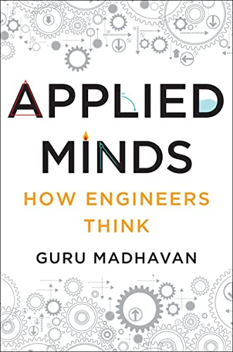 9780393239874: Applied Minds: How Engineers Think
