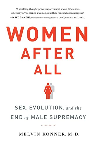 9780393239966: Women After All: Sex, Evolution, and the End of Male Supremacy