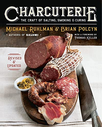9780393240054: Charcuterie: The Craft of Salting, Smoking, and Curing (Revised and Updated)