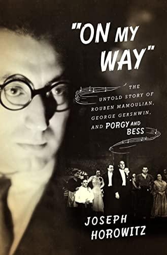 On My Way : The Untold Story: Horowitz, Joseph