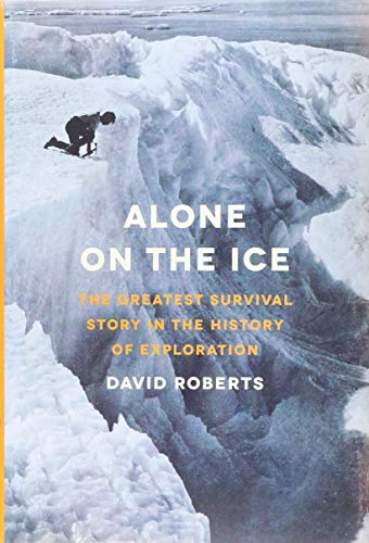 9780393240160: Alone on the Ice - The Greatest Survival Story in the History of Exploration
