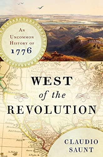 9780393240207: West of the Revolution: An Uncommon History of 1776
