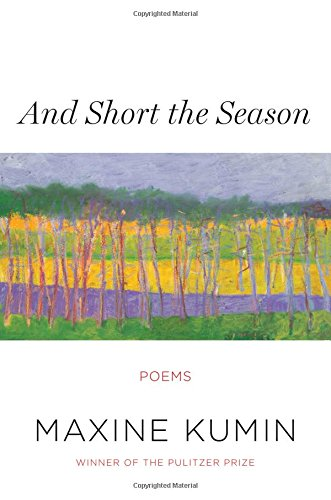 9780393241006: And Short the Season: Poems