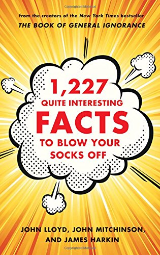 9780393241037: 1,227 Quite Interesting Facts to Blow Your Socks Off
