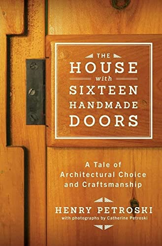 9780393242041: The House with Sixteen Handmade Doors: A Tale of Architectural Choice and Craftsmanship
