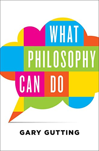 9780393242270: What Philosophy Can Do