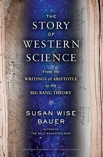 9780393243260: The Story of Western Science: From the Writings of Aristotle to the Big Bang Theory