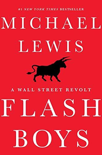9780393244663: Flash Boys (A Wall Street Revolt)