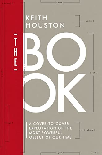 9780393244793: The Book: A Cover-to-Cover Exploration of the Most Powerful Object of Our Time