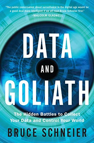 9780393244816: Data and Goliath: The Hidden Battles to Capture Your Data and Control Your World