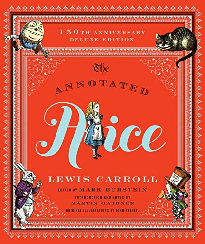 9780393245431: The Annotated Alice: 150th Anniversary Deluxe Edition (150th Deluxe Anniversary Edition) (The Annotated Books)