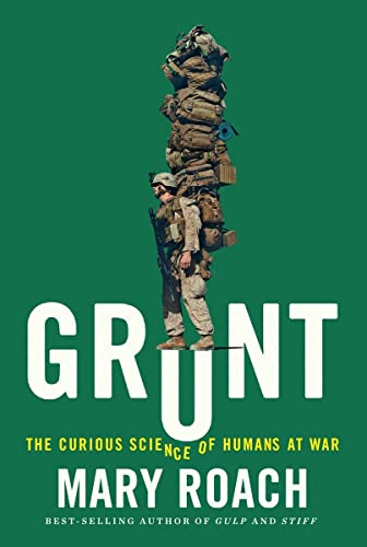 9780393245448: Grunt: The Curious Science of Humans at War