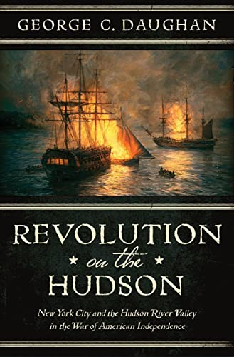 9780393245721: Revolution on the Hudson: New York City and the Hudson River Valley in the American War of Independence