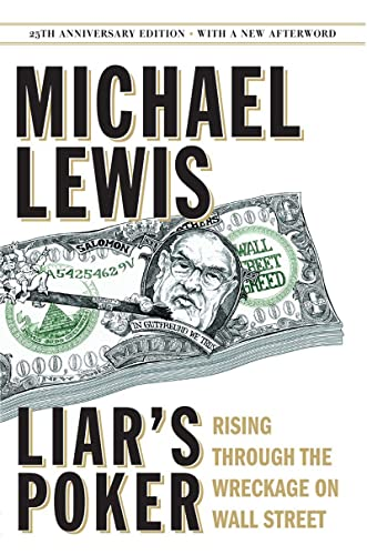 9780393246100: Liar's Poker (25th Anniversary Edition): Rising Through the Wreckage on Wall Street (25th Anniversary Edition)
