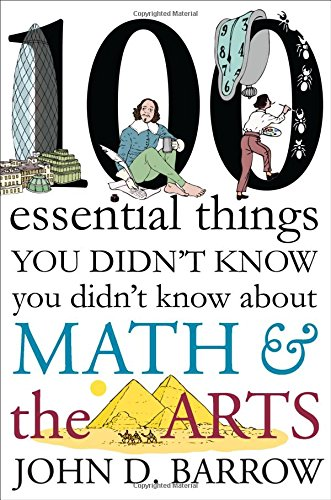 9780393246551: 100 Essential Things You Didn't Know You Didn't Know about Math and the Arts