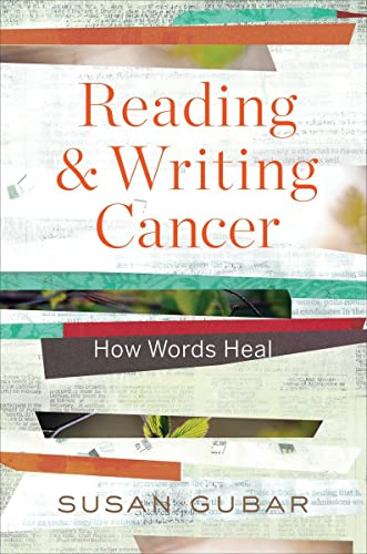9780393246988: Reading and Writing Cancer: How Words Heal