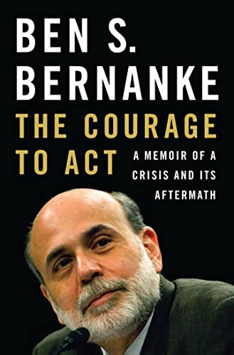 9780393247213: The Courage to Act: A Memoir of a Crisis and Its Aftermath