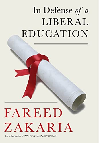 In Defense of a Liberal Education: Fareed Zakaria