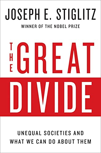 9780393248579: The Great Divide - Inequality and its Causes, Consequences, and Cures