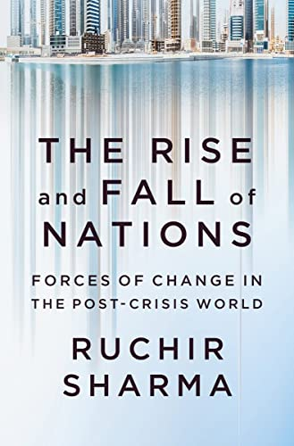 9780393248890: The Rise and Fall of Nations: Forces of Change in the Post-Crisis World