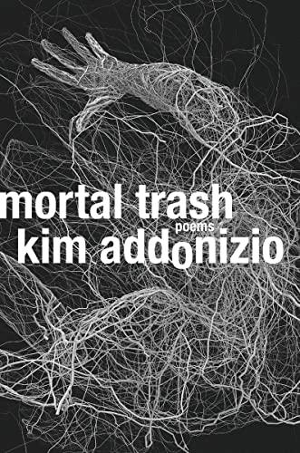 9780393249163: Mortal Trash: Poems