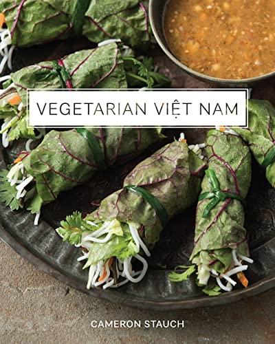 Vegetarian Viet Nam: Stauch, Cameron