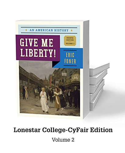 9780393250220: Give Me Liberty - Lonestar College CyFair Edition V2