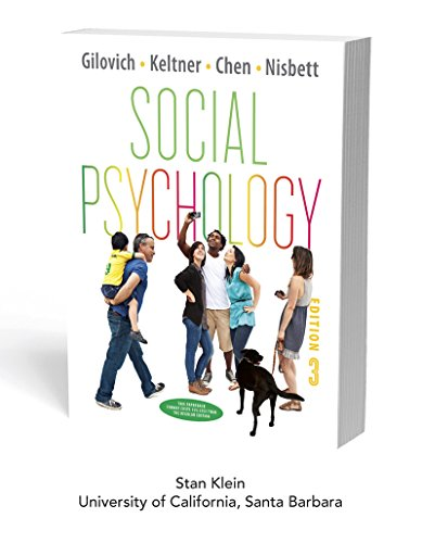 Social Psychology (Third Edition), Custom Edition for UCSB