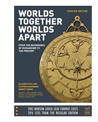 worlds together worlds apart chapter 13 The 13-digit and 10-digit formats both work  worlds together, worlds apart is organized around major world history stories and themes: the emergence of cities,.