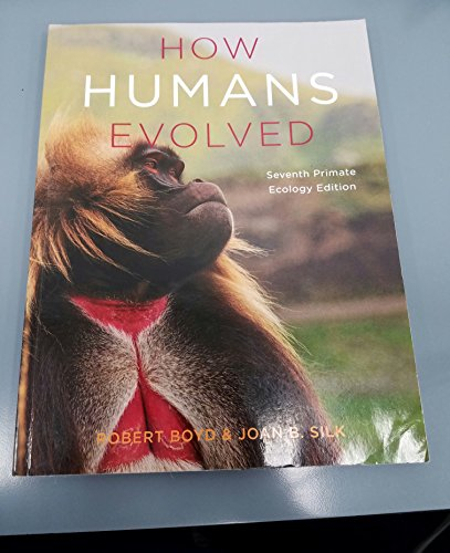9780393253450: How Humans Evolved (Seventh Primate Ecology Edition)