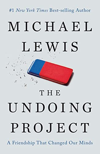 9780393254594: The Undoing Project: A Friendship that Changed Our Minds