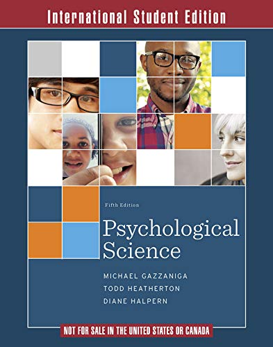 9780393263138: Psychological Science 5E International Student Edition