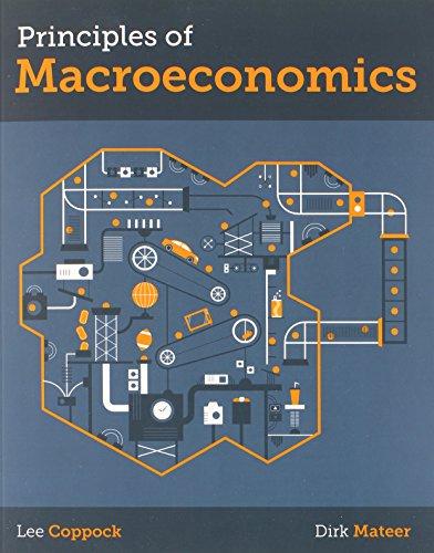 Principles of Macroeconomics (Norton Smartwork Online Homework: Mateer, Dirk, Coppock,