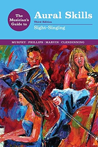 9780393264050: The Musician's Guide to Aural Skills: Sight-Singing (Third Edition) (The Musician's Guide Series)