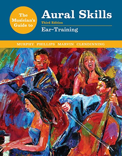 9780393264067: The Musician's Guide to Aural Skills: Ear Training (Third Edition) (The Musician's Guide Series)